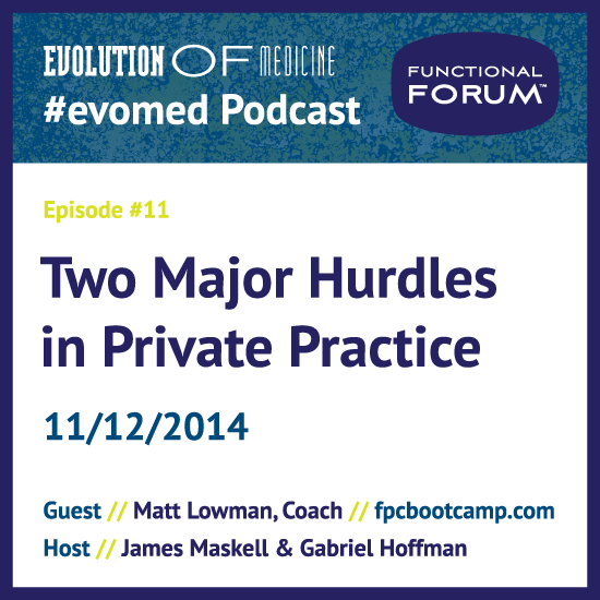 Two Major Hurdles in Private Practice