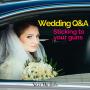 Artwork for 110 Wedding Q&A- Sticking to your guns