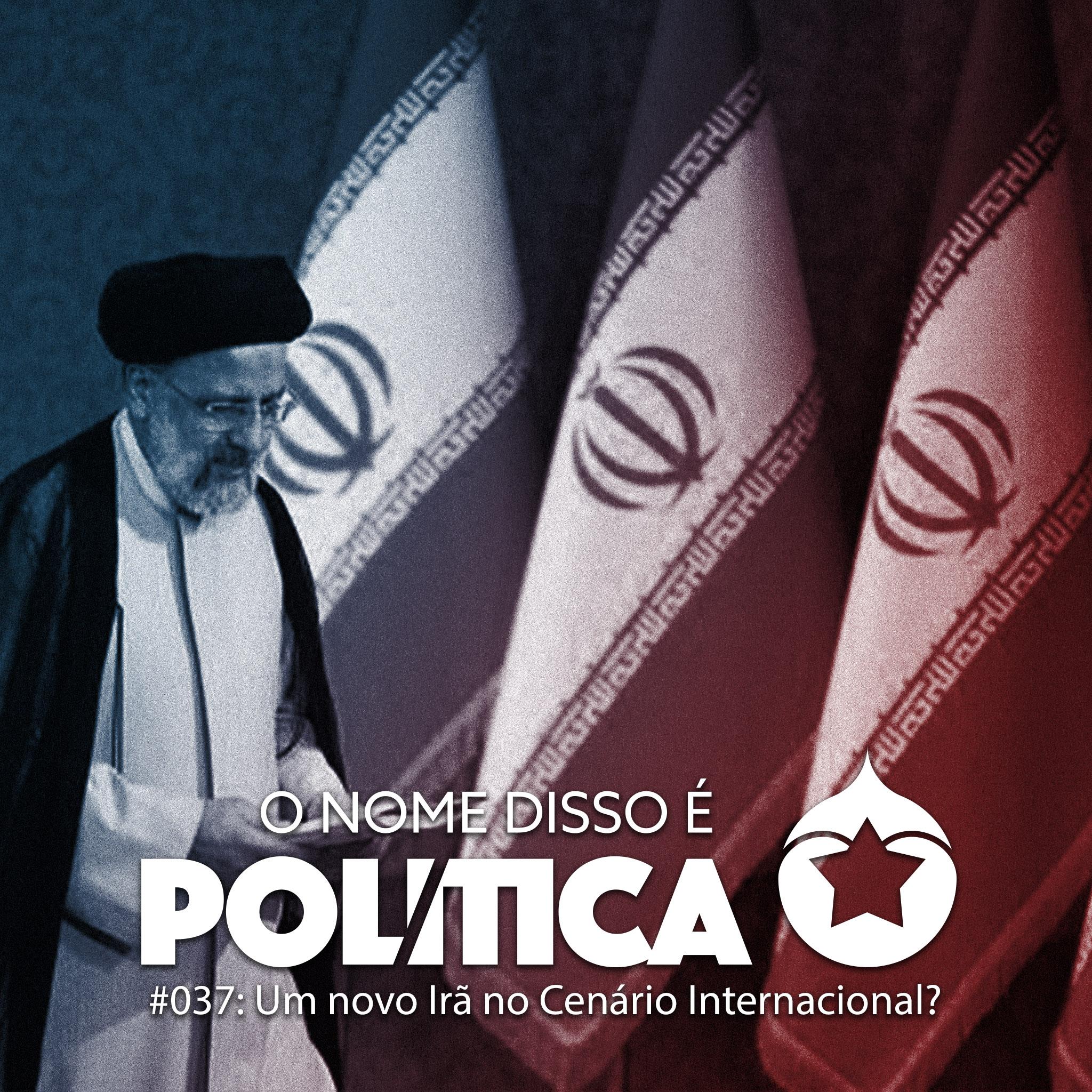 ONDE Política #037 – Um novo Irã no cenário internacional? show art