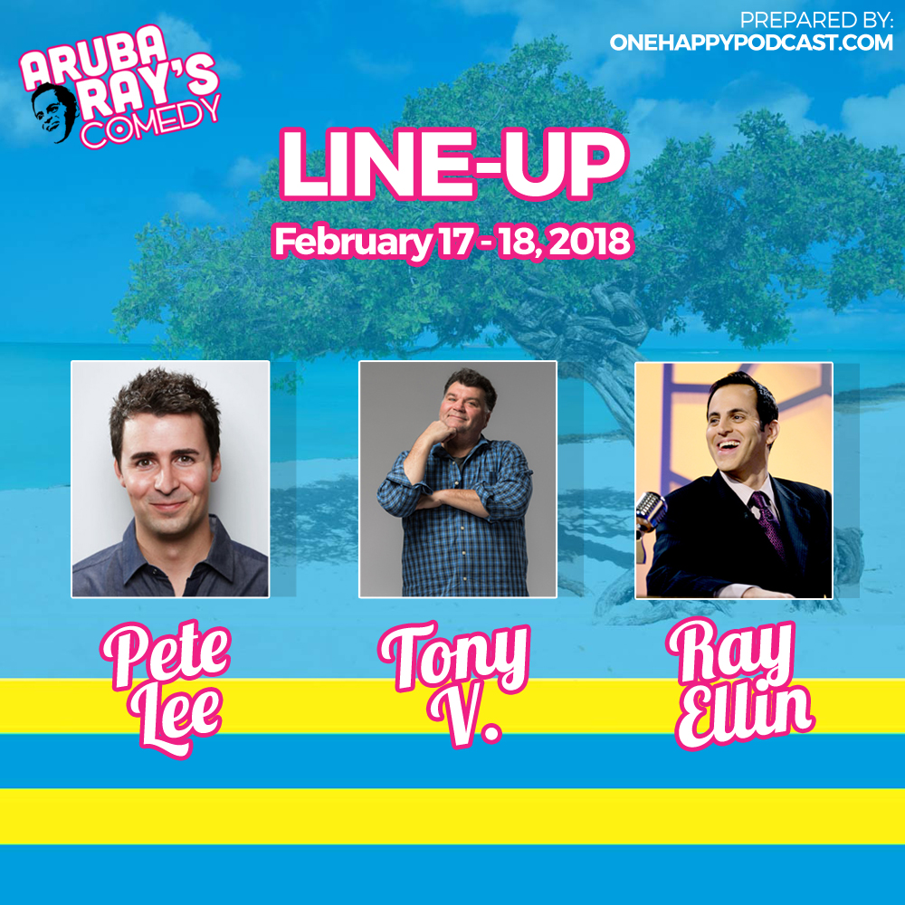 Aruba Ray's Comedy Lineup Feb 17-18th 2018