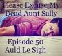 Artwork for Episode 50 - Auld Le Sigh