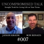 Artwork for Uncompromised Talk with Jayson Krause and Ron Renaud