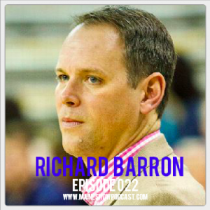 Episode 022 - Coach Richard Barron