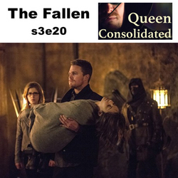 s3e20 The Fallen - Queen Consolidated: The Arrow Podcast