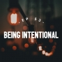 Artwork for Being Intentional - Discovery doesn't have to be random. - #053