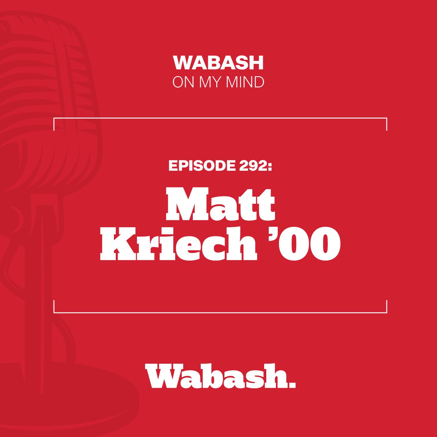 #292: Matt Kriech '00