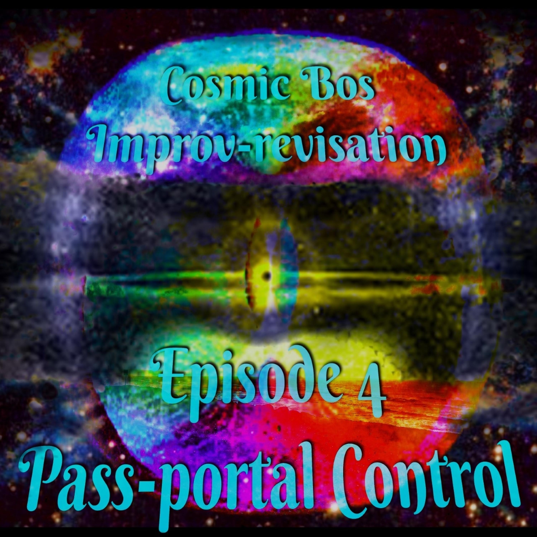 Episode 4: Pass-portal Control