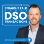 Artwork for Straight Talk About DSO Transactions with Brannon Moncrief