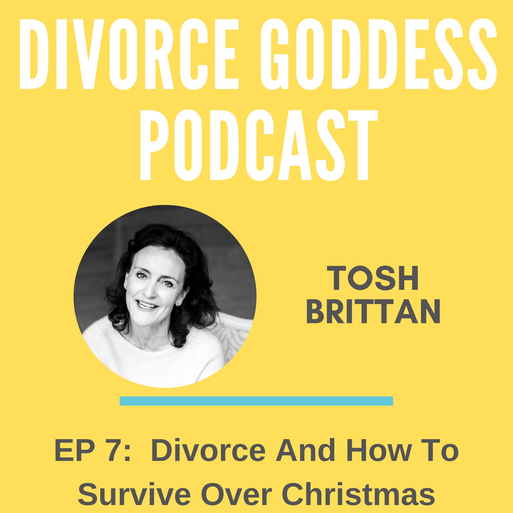 Divorce Goddess Podcast - Divorce & How to Survive Over Christmas