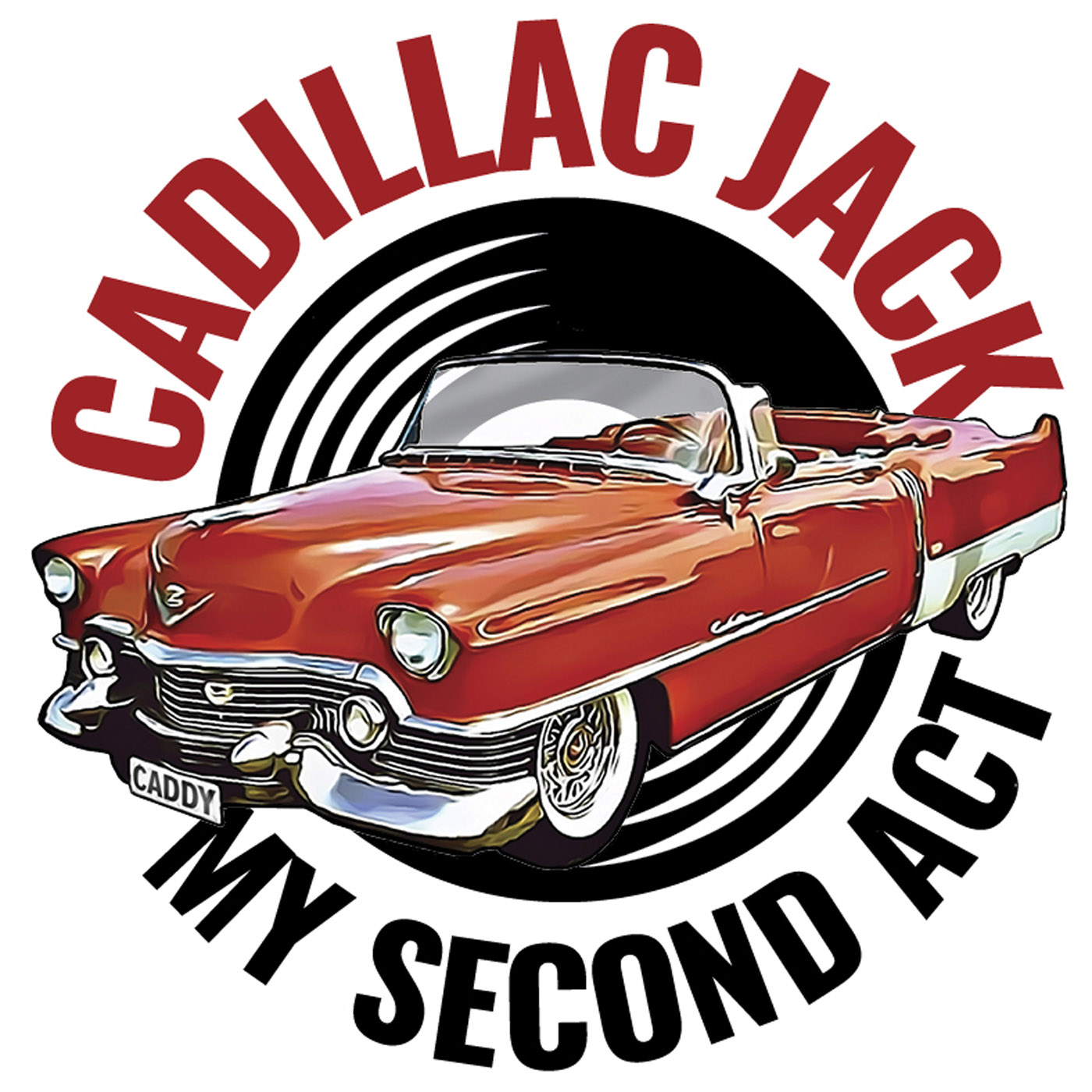 Cadillac Jack - My Second Act show art