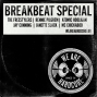 Artwork for BREAKS SPECIAL with The Freestylers, Rennie Pilgrem, Atomic Hooligan, Janette Slack, Jay Cunning and MC Chickaboo!