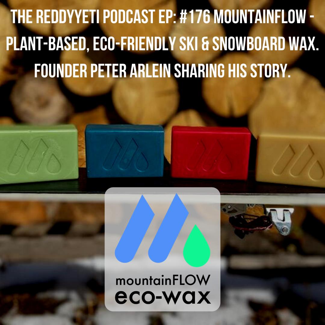 176 MountainFLOW Plant Based, Eco Friendly Ski & Snowboard