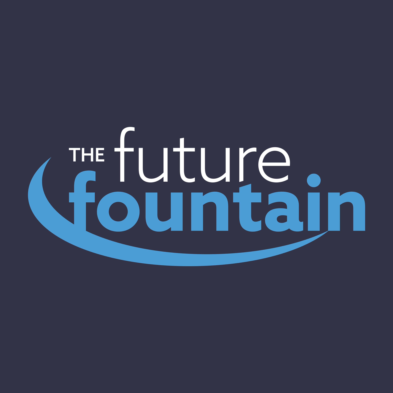 The Future Fountain Podcast show art