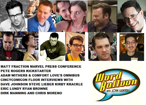 Word Balloon Podcast Matt Fraction Pete Rogers Withers & Love Dave Johnson Steve Lieber & CincyComiCon Floor Chats