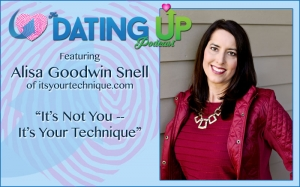 Alisa Goodwin Snell: It's Not You -- It's Your Technique