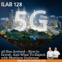 Artwork for 128: 5G Has Arrived – How to Invest, And What To Expect with Matthew Cochrane
