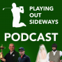 Artwork for Playing Out Sideways Podcast - Three Scots talk Golf - Road to the Ryder Cup: Episode 6