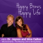 Artwork for Ep 3 -  Dr. Jayson and Mira Calton - Micronutrients - The Missing Link to Strong Bones