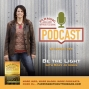 Artwork for Ep. 69 - Be The Light, with Tim Bickett