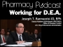 Artwork for Working with the DEA in Pharmacy (PART 1) - Pharmacy Podcast Episode 430