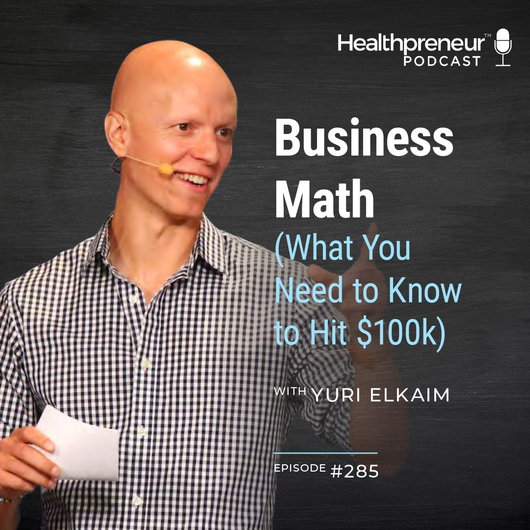 285 - Business Math (What You Need to Know to Hit $100k) show art