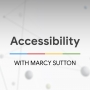 Artwork for Accessibility with Marcy Sutton - The State of the Web