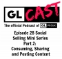 Artwork for Ep 28: Social Selling Mini Series Part 2:  Consuming, Sharing and Posting Content