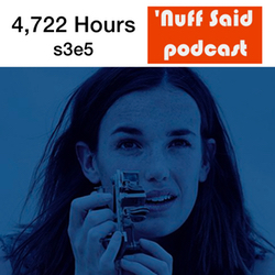 s3e5 4,722 Hours - 'Nuff Said: The Marvel Podcast