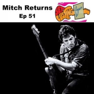 Ep 51 Mitch Returns - Set Lusting Bruce