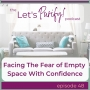 Artwork for 48: Facing The Fear of Empty Space With Confidence
