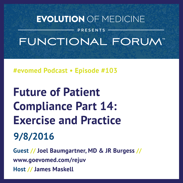 Future of Patient Compliance Part 14: Exercise and Practice
