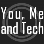 Artwork for You, Me and Tech 000 - A Technobabble Podcast - 3D Sucks