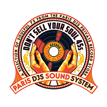 Paris DJs Soundsystem - Dont Sell Your Soul 45s
