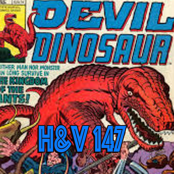147: Devil Dinosaur with Bruce