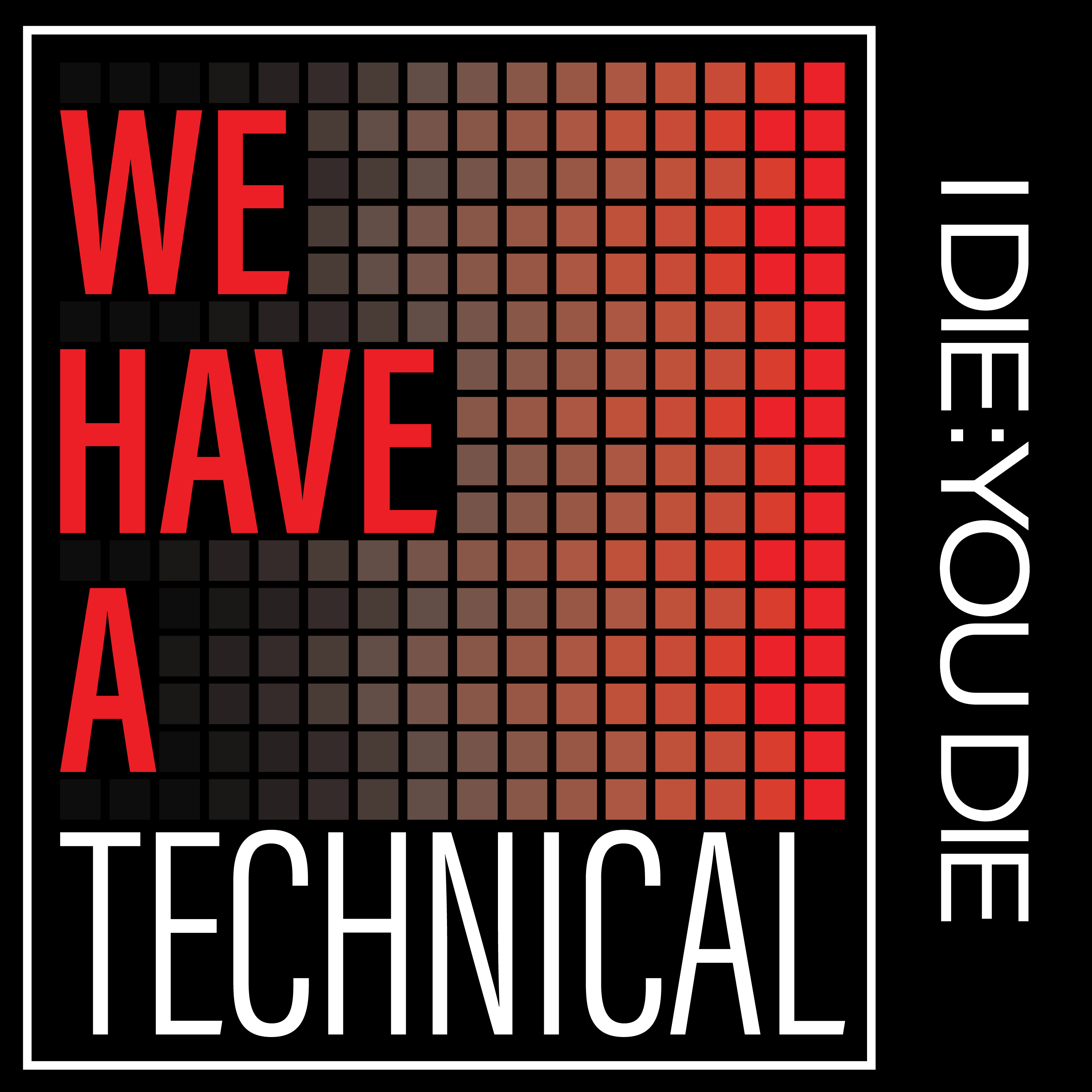 We Have a Technical show art