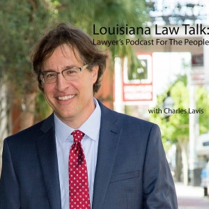 Louisiana Law Talk: Lawyer's Podcast for the People
