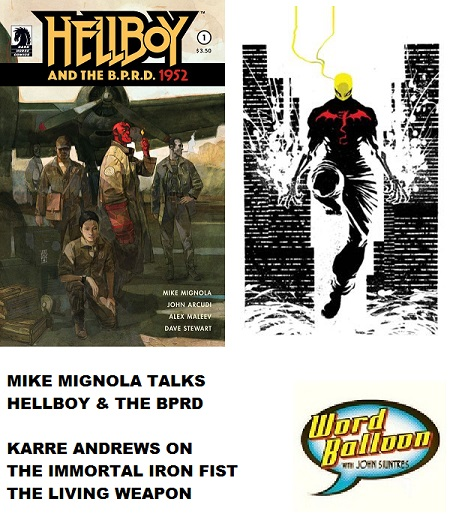 Mike Mignola On Hellboy & The BPRD and  Karre Andrews Iron Fist The Living Weapon