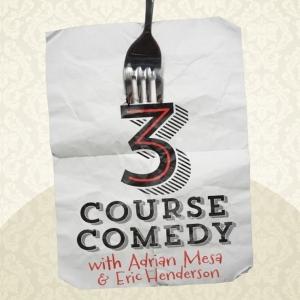 3 Course Comedy