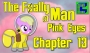 Artwork for Pink Eyes [Chapter 13] - The Foally of Man - S2E16