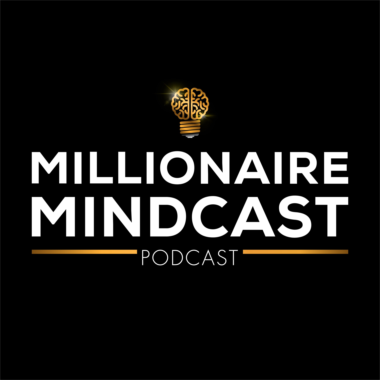 Millionaire Mindcast Podcast - Listen, Reviews, Charts - Chartable
