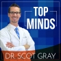 Artwork for The Eight Components of Patient Education with Dr. Scot Gray, CEO of Gray Marketing Enterprises