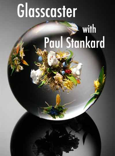 Paul Stankard: My Life So Far