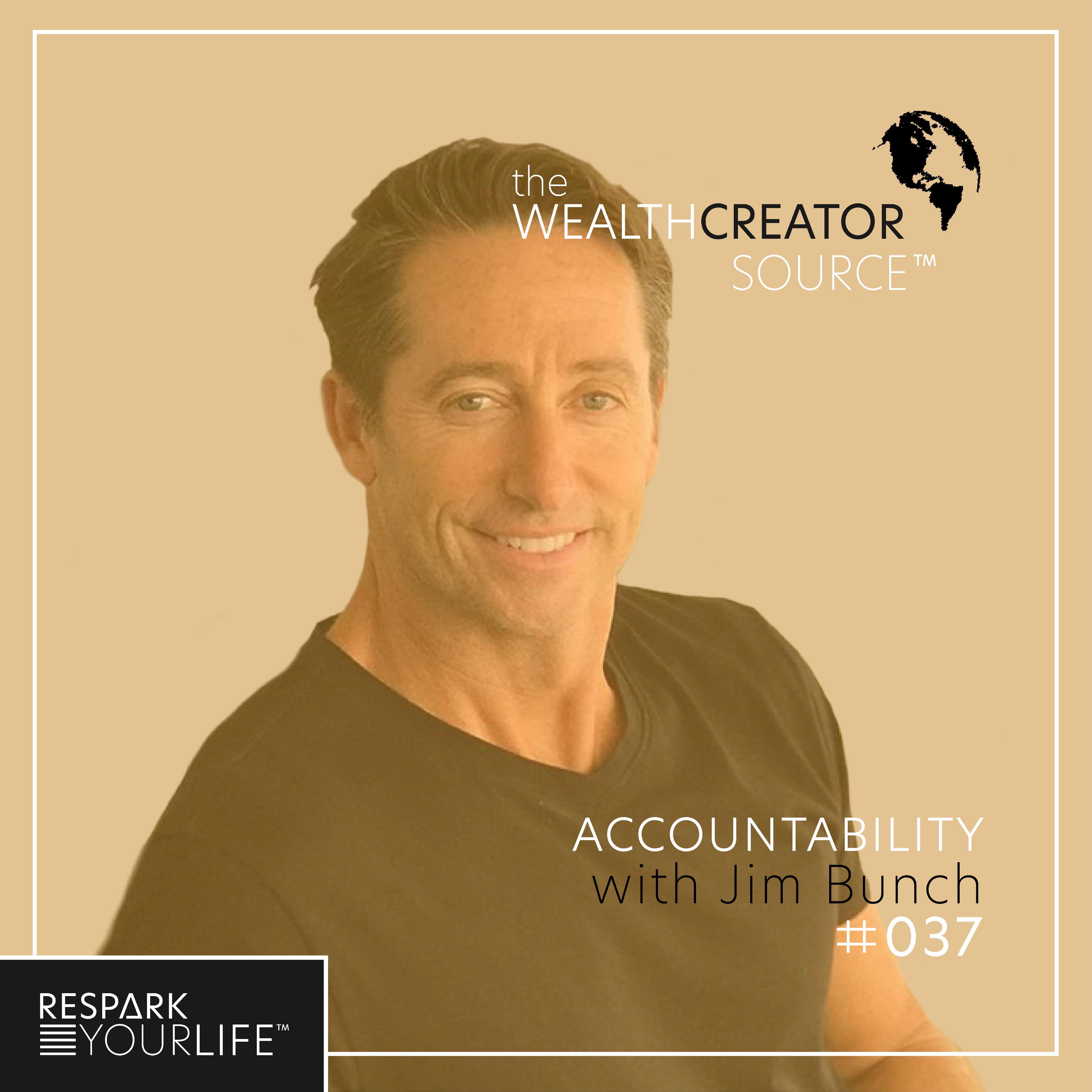 Ep. 37: Accountability with Jim Bunch