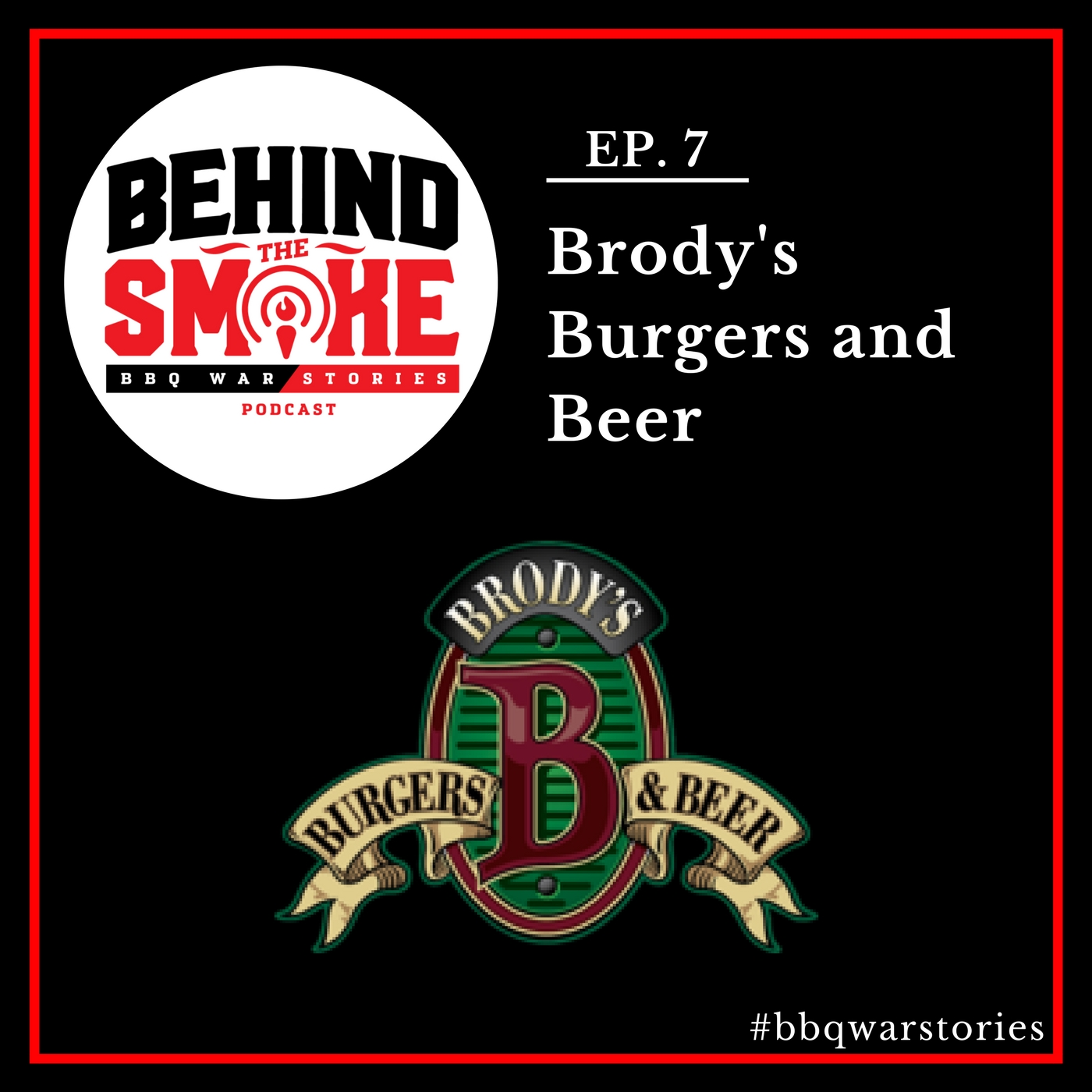 Artwork for #007: Winning Family Formula of Quality Beer and Premium Burgers - Brody's Burgers and Beer