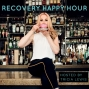 Artwork for Recovery Happy Hour Ep 18: Creating Community/ Alicia
