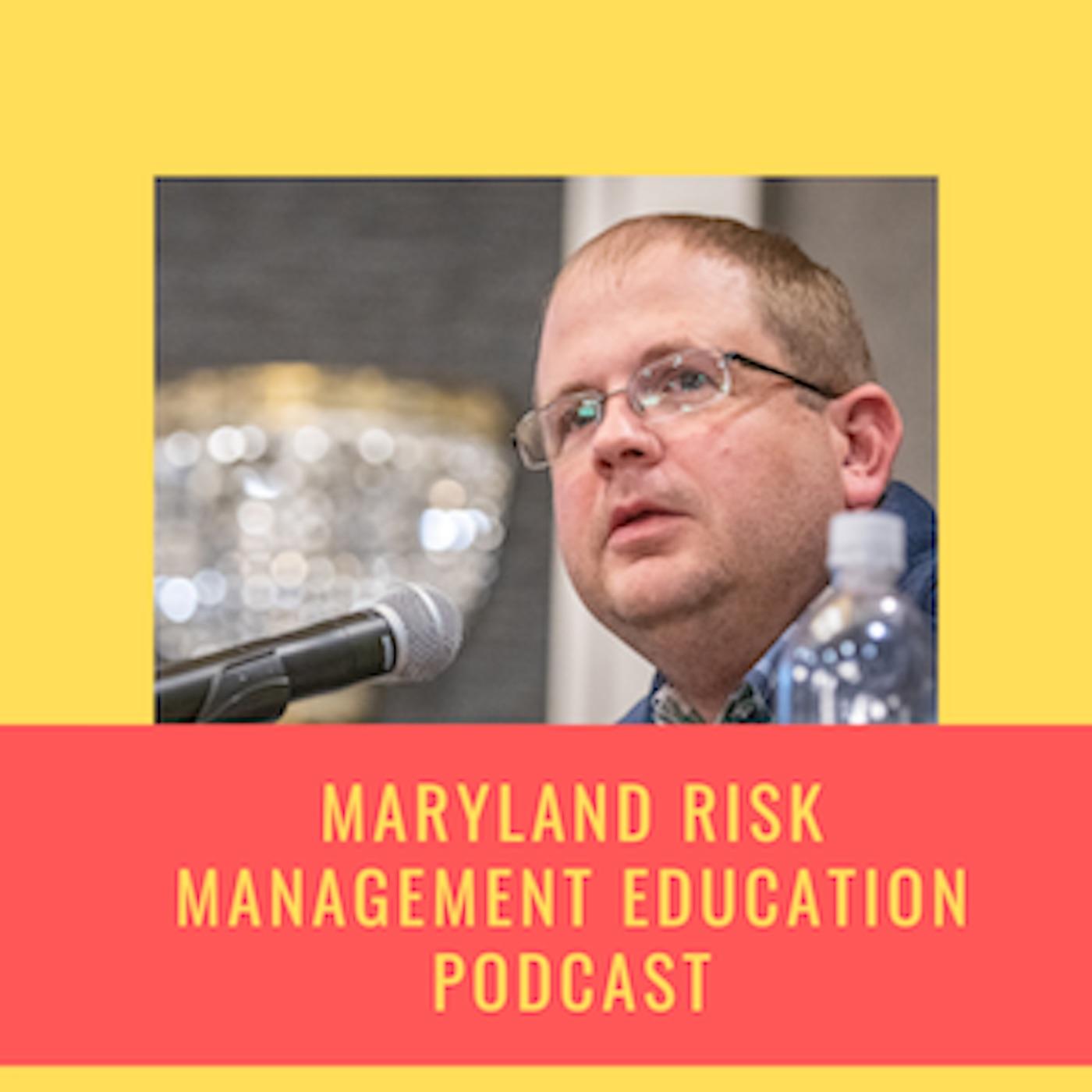 Maryland Risk Management Education Podcast show art
