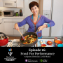 Artwork for Episode 16: Food For Performance, w/Sports Dietician, Leslie Bonci