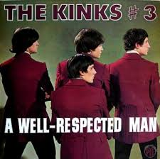 The Kinks - A Well Respected Man - Time Warp Song of The Day 2/27/16