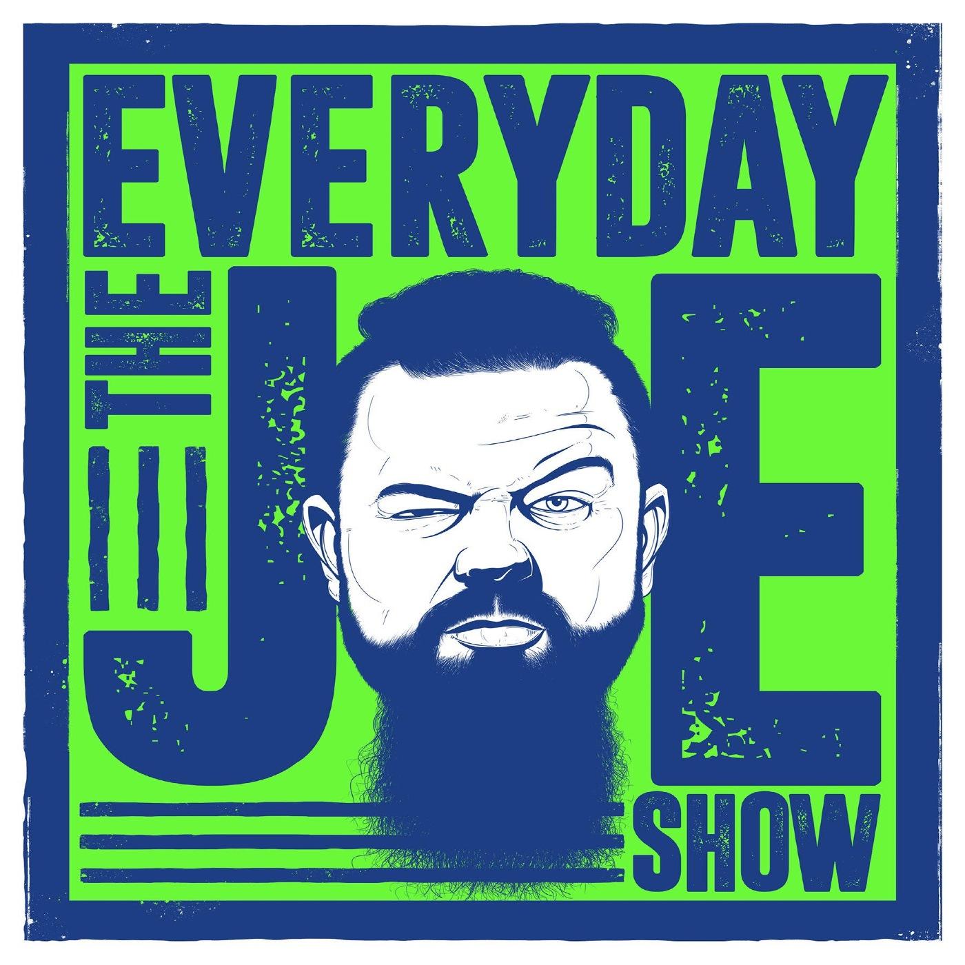 The Everyday Joe Show Podcast show art