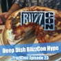 Artwork for FC 023: Deep Dish BlizzCon Hype